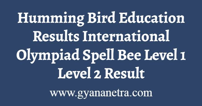 Humming Bird Education Results Level 1 2