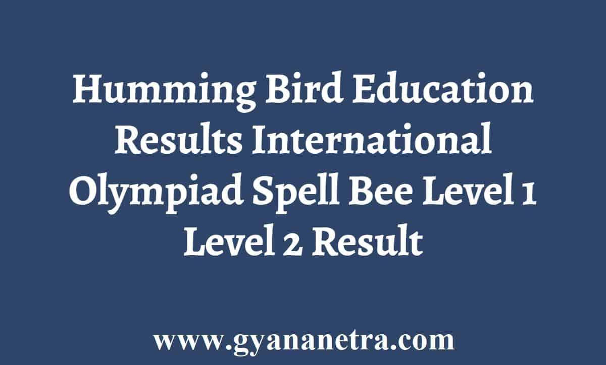 Humming Bird Education Results