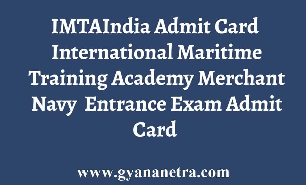 IMTAIndia Merchant Navy Admit Card