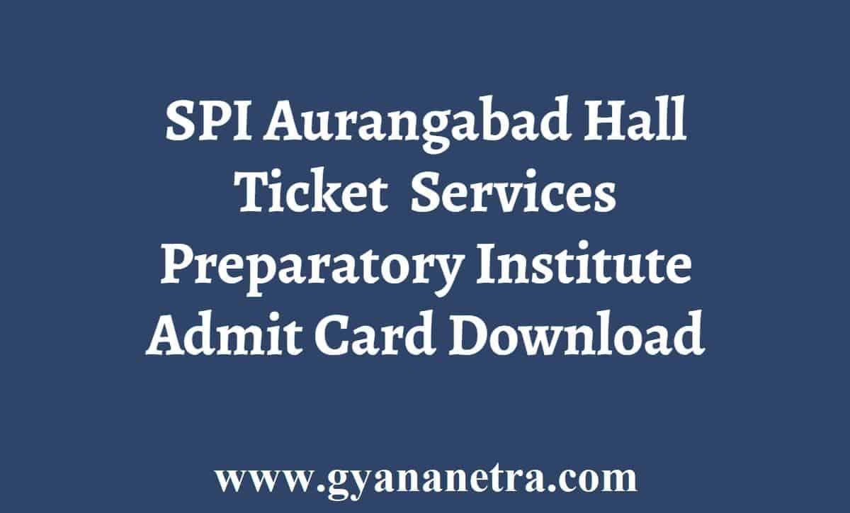 SPI Aurangabad Hall Ticket