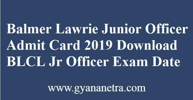 Balmer Lawrie Junior Officer Admit Card