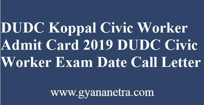DUDC Koppal Civic Worker Admit Card