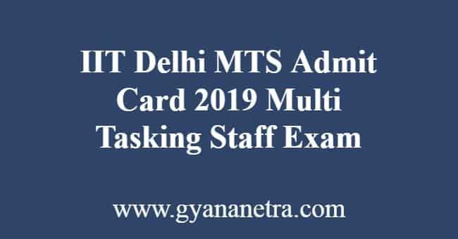 IIT Delhi MTS Admit Card