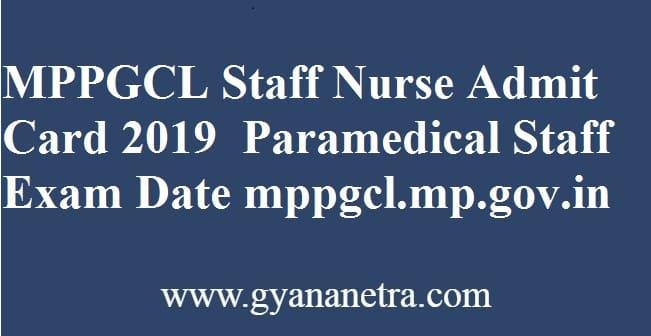 MPPGCL Staff Nurse Admit Card