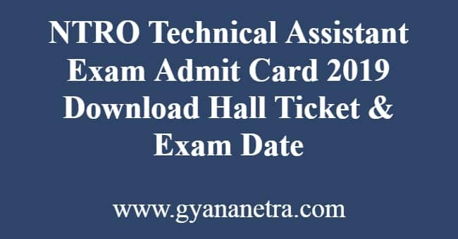 NTRO Technical Assistant Exam Admit Card