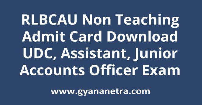 RLBCAU Non Teaching Admit Card Exam Date