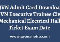 SJVN Admit Card Executive Trainee Exam Date