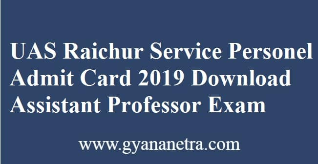 UAS Raichur Service Personnel Admit Card