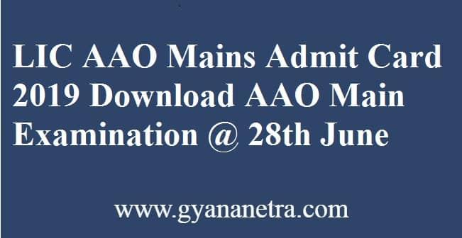 LIC AAO Mains Admit Card