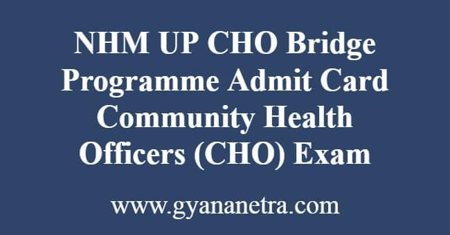 NHM UP CHO Bridge Programme Admit Card