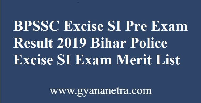 BPSSC Excise SI Prelims Result