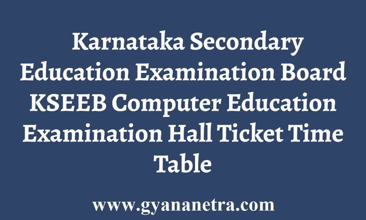 KSEEB Computer Education Hall Ticket Admit Card