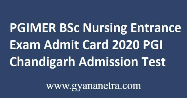 PGIMER BSc Nursing Entrance Exam Admit Card