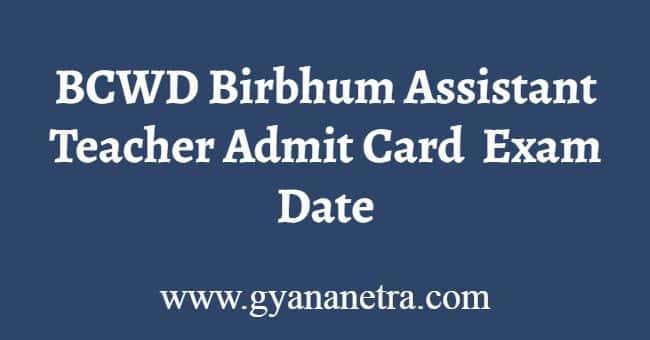 BCWD Birbhum Assistant Teacher Admit Card