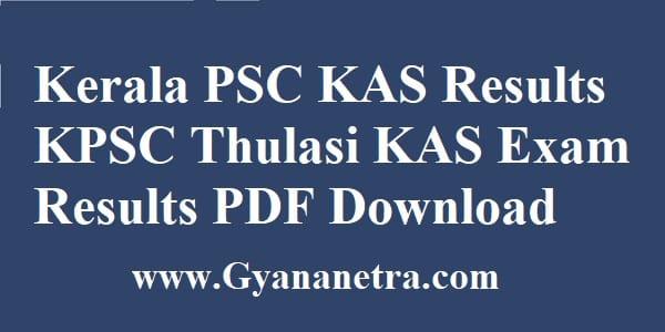Kerala PSC KAS Results Thulai Login