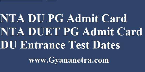 NTA DU PG Admit Card Download Entrance Test