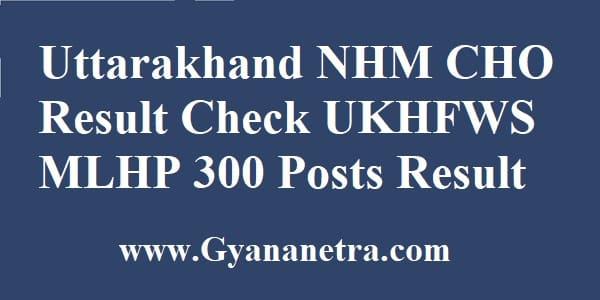 Uttarakhand NHM CHO Result Merit List