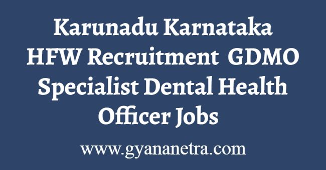 Karunadu Karnataka HFW Recruitment