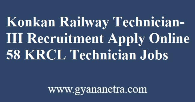 Konkan Railway Technician-III Recruitment