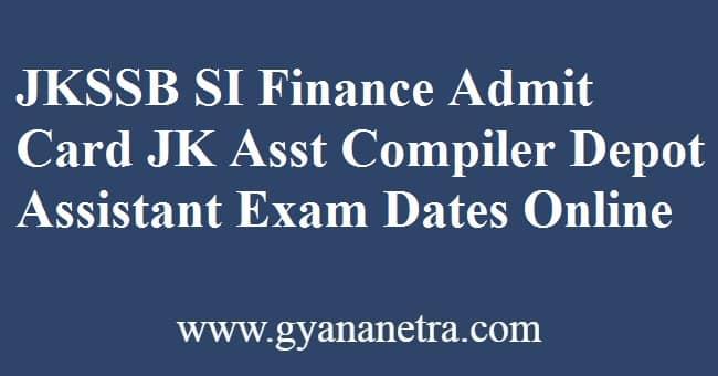 JKSSB SI Finance Admit Card Exam Dates