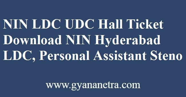 NIN LDC UDC Hall Ticket Exam Date