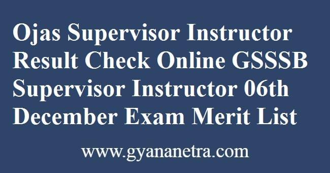 Ojas Supervisor Instructor Result Merit List