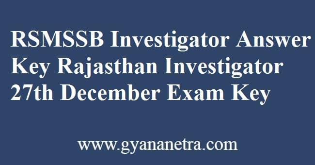 RSMSSB Investigator Answer Key PDF Download