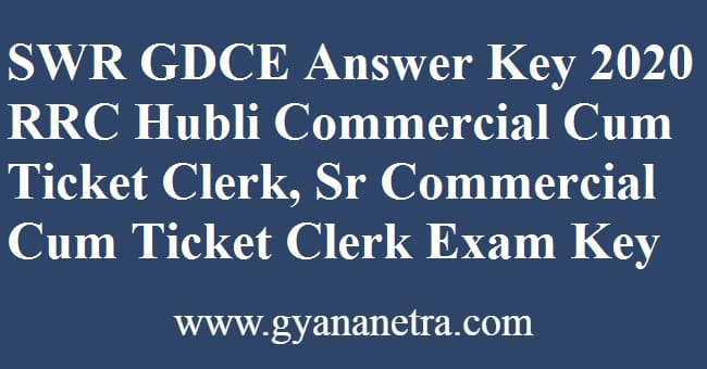 SWR GDCE Answer Key RRC Hubli CCTC SCCTC