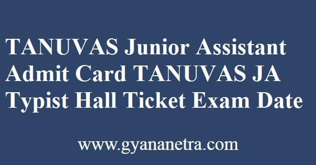 TANUVAS Junior Assistant Admit Card Typist Exam Date