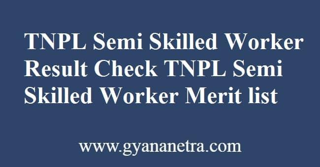 TNPL Semi Skilled Worker Result Check Online