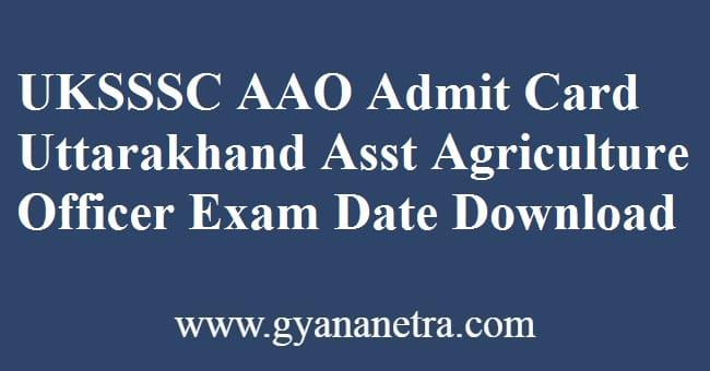 UKSSSC AAO Admit Card Exam Date