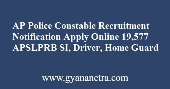 AP Police Constable Notification Online Application Form