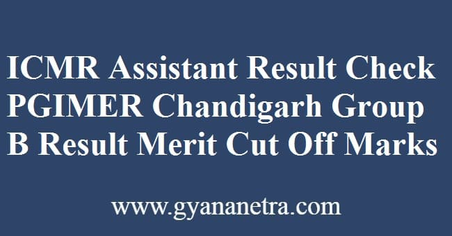 ICMR Assistant Result Merit List
