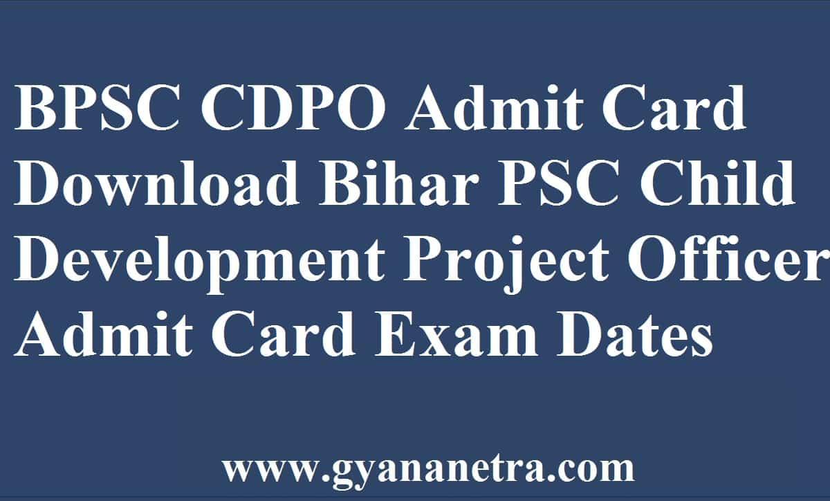 BPSC CDPO Admit Card Download Online