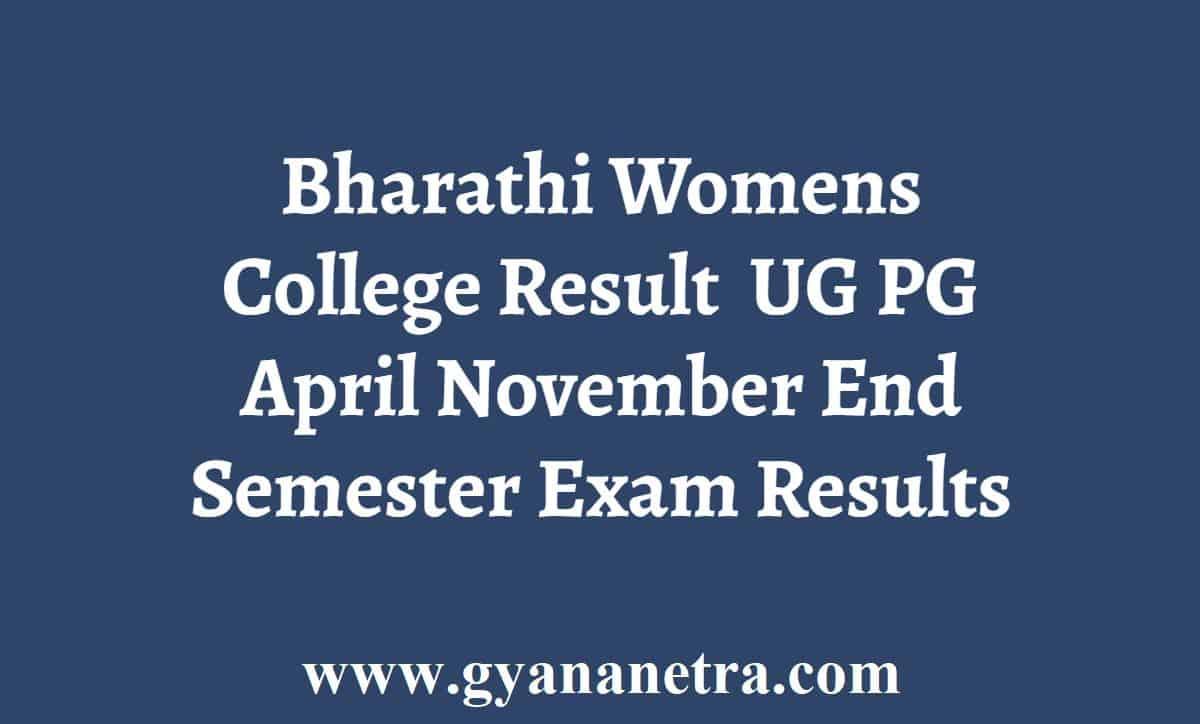 Bharathi Womens College Result
