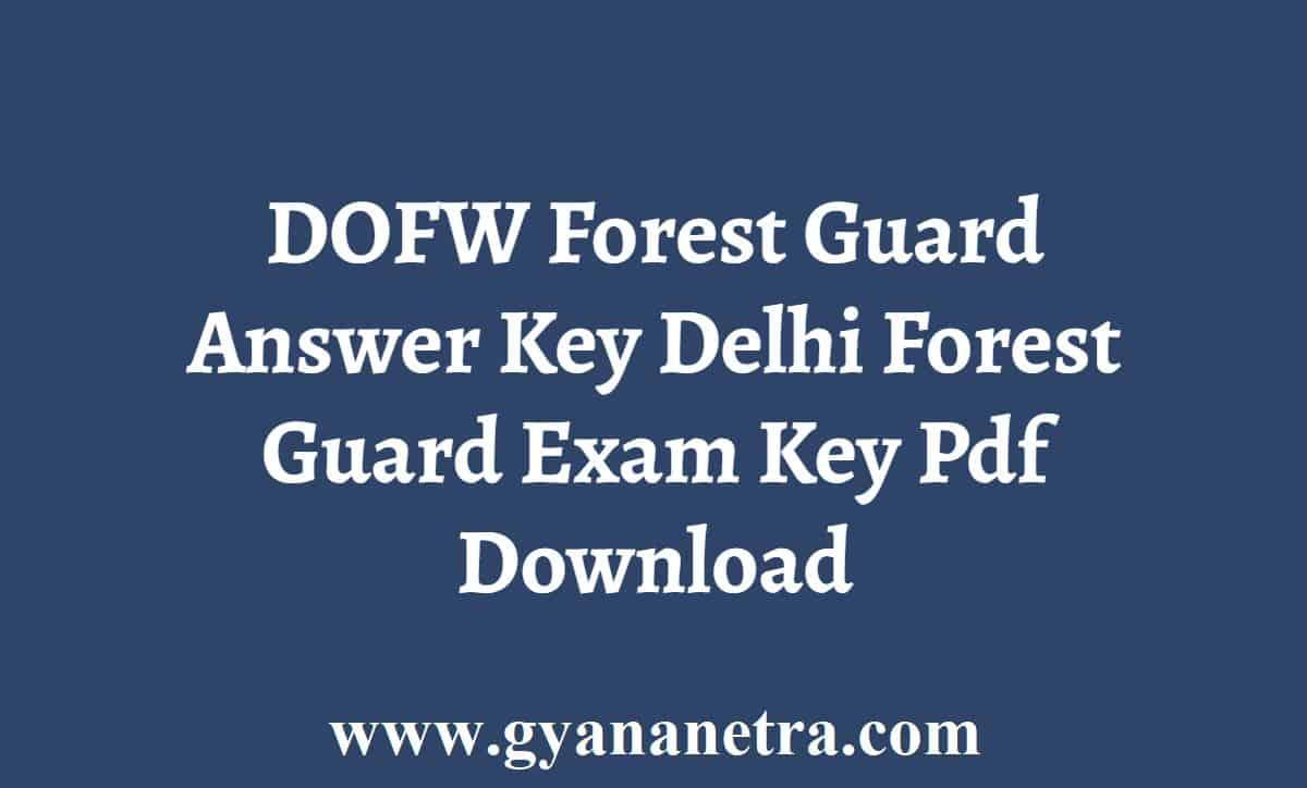 DOFW Forest Guard Answer Key