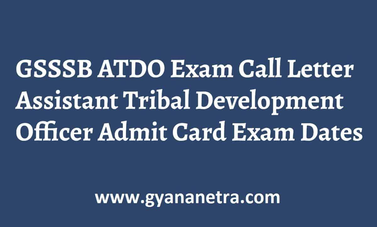 GSSSB ATDO Call Letter Exam Date
