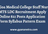 Goa Medical College Staff Nurse MTS LDC Recruitment