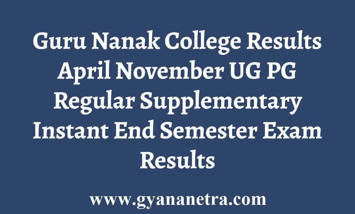Guru Nanak College Results