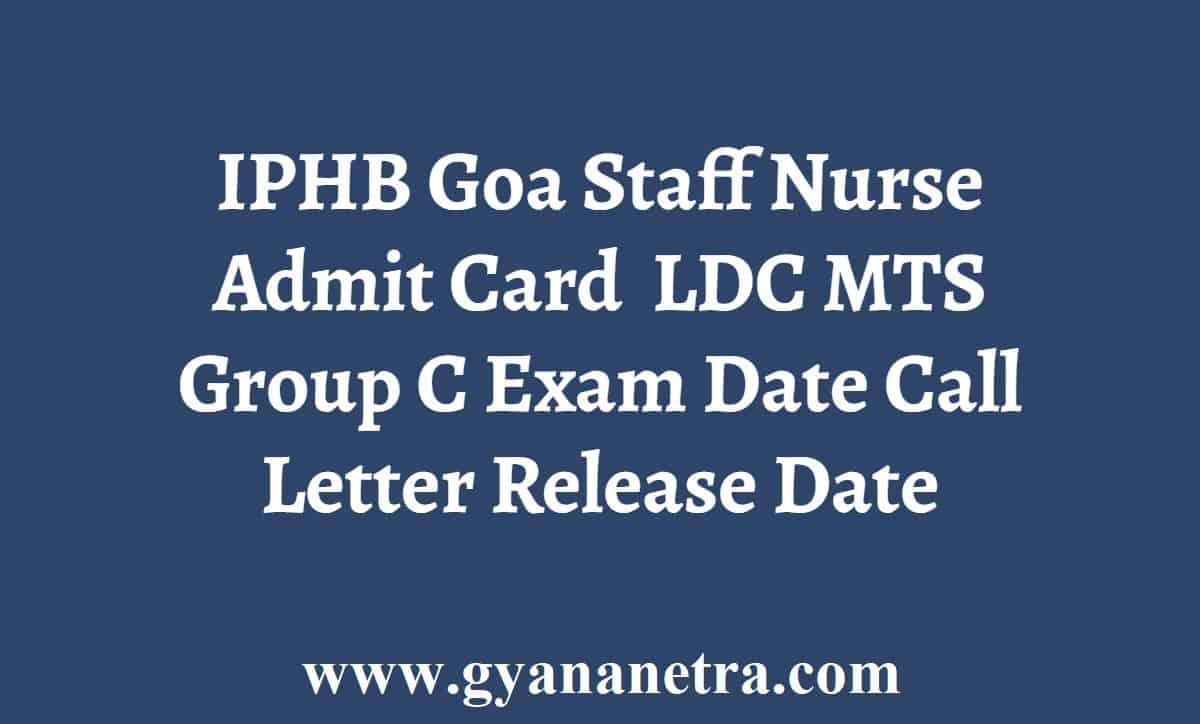 IPHB Goa Staff Nurse Admit Card