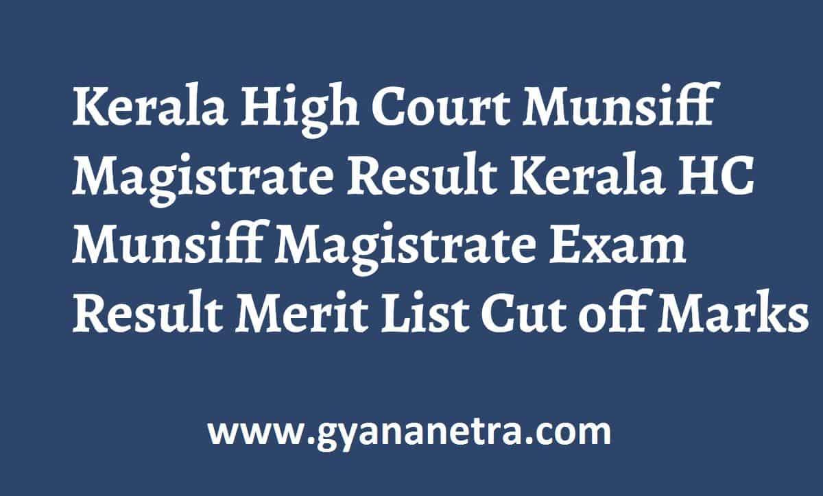 Kerala High Court Munsiff Magistrate Result Merit List
