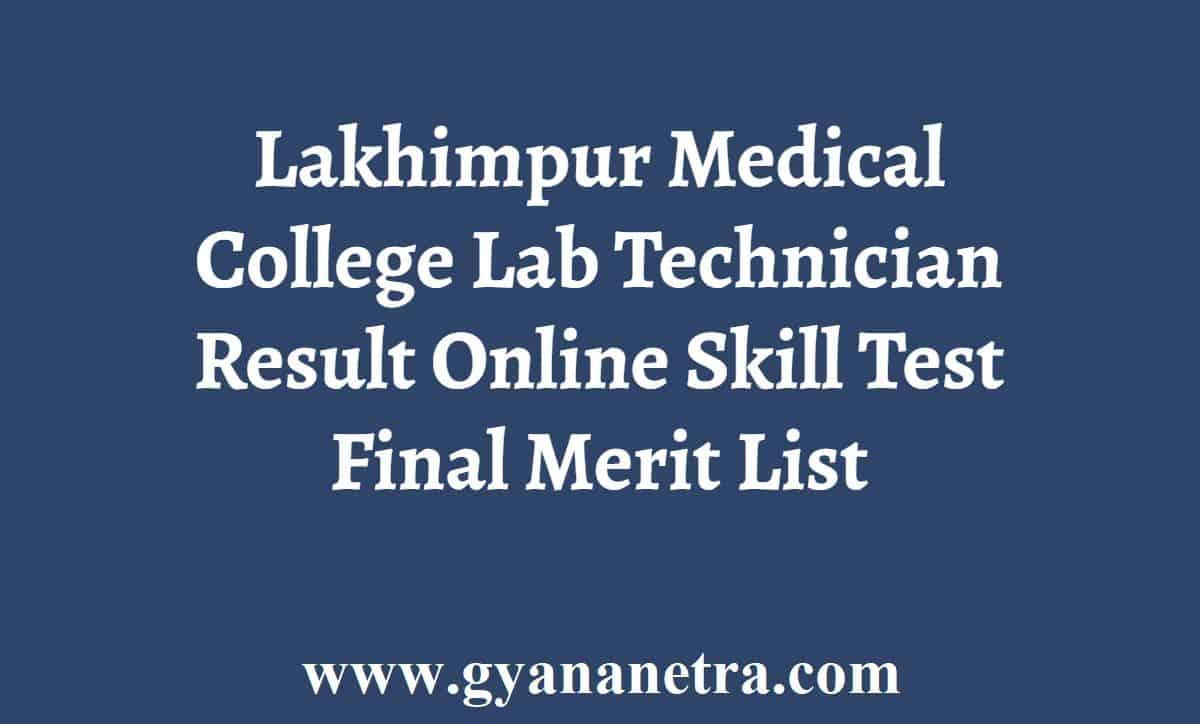 Lakhimpur Medical College Lab Technician Result