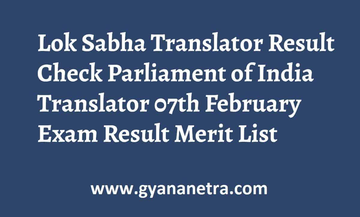 Lok Sabha Translator Result Merit List