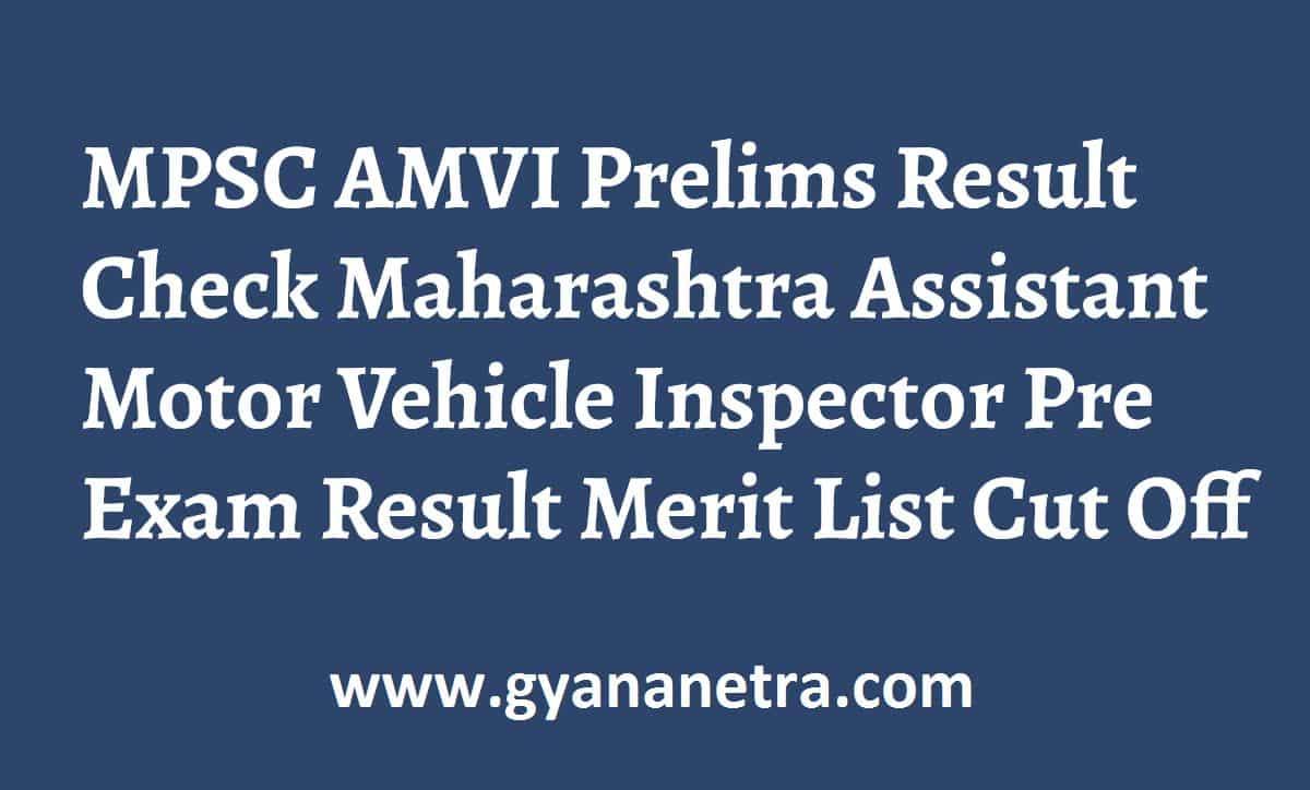 MPSC AMVI Prelims Result Merit List Cut Off Marks