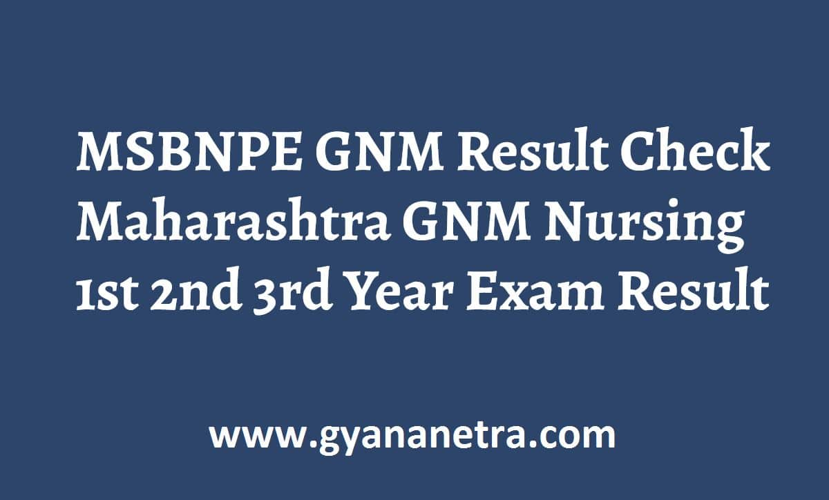 MSBNPE GNM Result 1st 2nd 3rd Year Exam