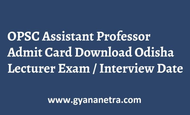 OPSC Assistant Professor Admit Card Interview Dates