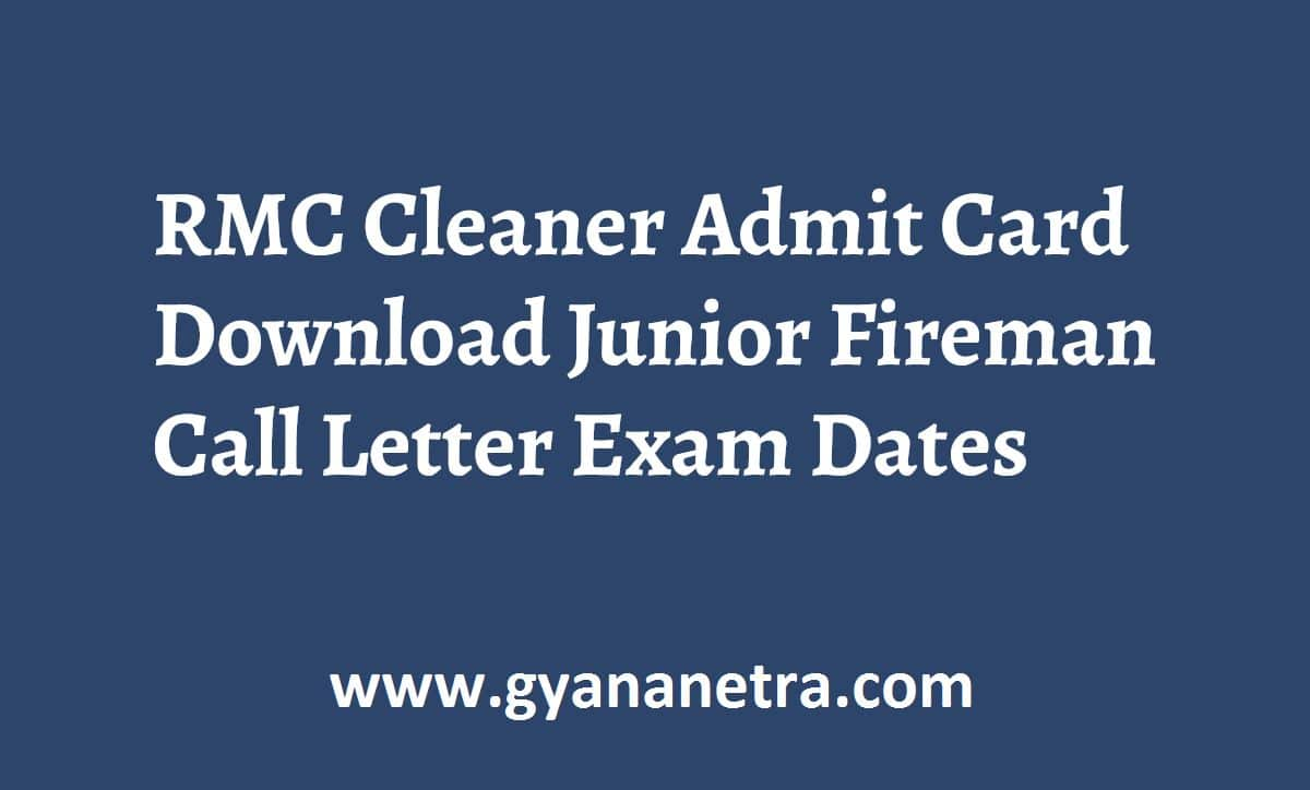 RMC Cleaner Admit Card Exam Date