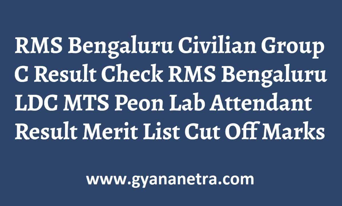 RMS Bengaluru Civilian Group C Result Merit List