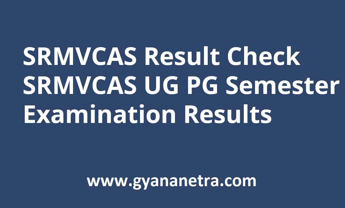 SRMVCAS Result UG PG