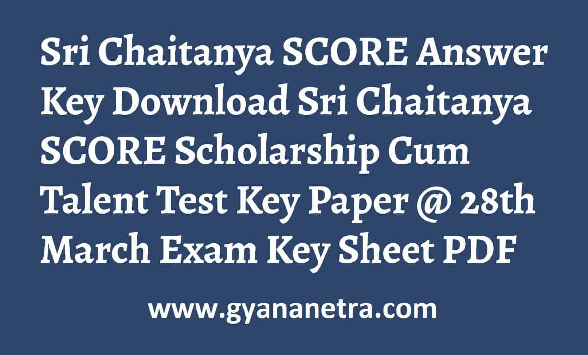 Sri Chaitanya SCORE Answer Key Paper